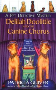 Cover of: Delilah Doolittle and the Canine Chorus by Patricia Guiver