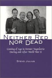 Cover of: Neither Red Nor Dead | Stevo Julius