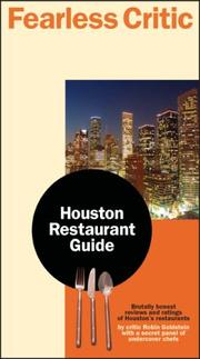 Cover of: Fearless Critic Houston Restaurant Guide by Robin Goldstein