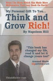 Cover of: My Personal Gift To You... Think & Grow Rich by Napoleon Hill by Napoleon Hill