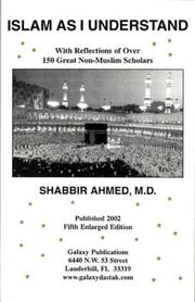 Cover of: Islam As I Understand | Shabbir Ahmed