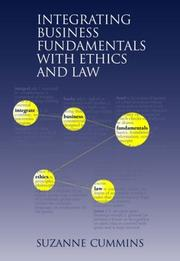 Cover of: Integrating Business Fundamentals with Ethics and Law by Suzanne Cummins