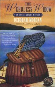 Cover of: The weedless widow | Deborah Morgan
