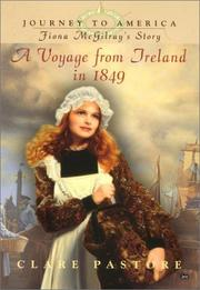 Cover of: Journey to America #1 (DIGEST): Fiona McGilray's Story: Voyage from Ireland in 1849 (Journey to America) | Clare Pastore