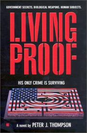 Cover of: Living proof by Peter J. Thompson