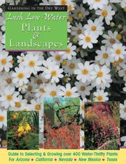 Cover of: Lush Low-Water Plants & Landscapes by Scott Millard
