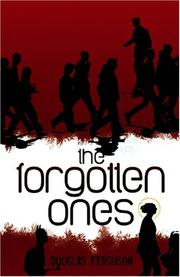 Cover of: The Forgotten Ones | Douglas Ferguson