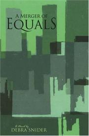 Cover of: A Merger of Equals by Debra H. Snider