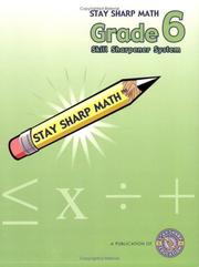 Cover of: Stay Sharp Math Grade 6 Skill Sharpener System | Melinda Grove