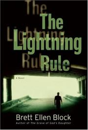 Cover of: The lightning rule by Brett Ellen Block