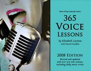 Cover of: 365 Voice Lessons by Elizabeth Lavenue with David Franklin