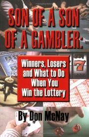 Cover of: Winners, Losers and What to Do When You Win the Lottery | Don McNay