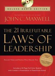 Cover of: The 21 Irrefutable Laws of Leadership Deluxe Audio Edition | John C. Maxwell