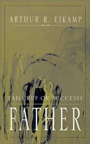 Cover of: Father by Arthur R. Eikamp