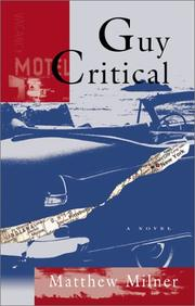 Cover of: Guy Critical | Matthew Milner