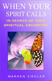 Cover of: When Your Spirit Calls | Warren Ziegler