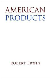 Cover of: American Products | Robert Erwin