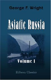 Cover of: Asiatic Russia | George Frederick Wright
