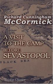 Cover of: A Visit to the Camp before Sevastopol by Richard Cunningham McCormick