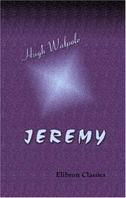 Cover of: Jeremy | Hugh Walpole