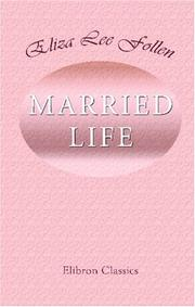 Cover of: Married Life | Eliza Lee Follen
