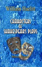 Cover of: Characters of Shakespear's Plays | William Hazlitt