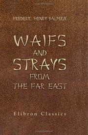 Waifs And Strays From The Far East