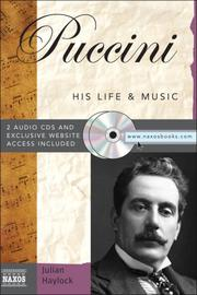Cover of: Puccini With 2 Audio CDs (His Life and Music) | Julian Haylock