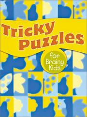 Cover of: Tricky Puzzles for Brainy Kids (For Brainy Kids Series) | Inc. Sterling Publishing Co.