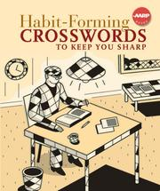 Cover of: Habit-Forming Crosswords to Keep You Sharp (AARP) | Inc. Sterling Publishing Co.
