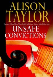 Cover of: Unsafe convictions | Alison G. Taylor