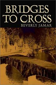 Cover of: Bridges to Cross | Beverly Jamar