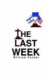 Cover of: The Last Week by William Packer