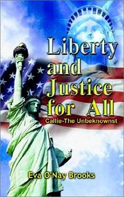 Cover of: Liberty and Justice for All by Eva O'Nay Brooks