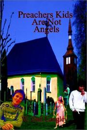 Cover of: Preachers Kids Are Not Angels | W. Gail Langley