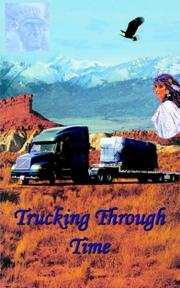 Cover of: Trucking Through Time | Charles E. Harris