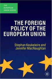Cover of: The Foreign Policy of the European Union by Stephan Keukeleire