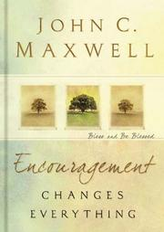 Cover of: Encouragement Changes Everything | John C. Maxwell