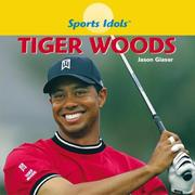 Cover of: Tiger Woods (Sports Idols) | Jason Glaser