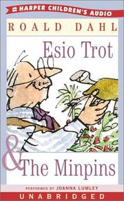 Cover of: Esio Trot & the Minpins | Roald Dahl
