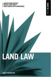 Cover of: Land Law in the Uk (Law Express) | John Duddington