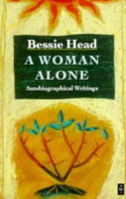 Cover of: A woman alone by Bessie Head
