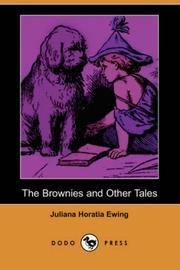 Cover of: The Brownies and Other Tales | Juliana Horatia Gatty Ewing