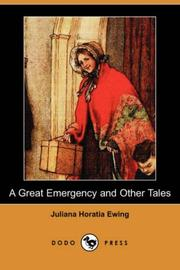 Cover of: A great emergency & other tales | Juliana Horatia Gatty Ewing