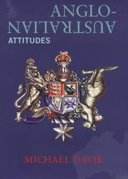 Cover of: Anglo-Australian attitudes by Michael Davie