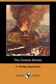 Cover of: The Cinema Murder by E. Phillips Oppenheim