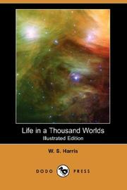 Cover of: Life in a Thousand Worlds | W. S. Harris