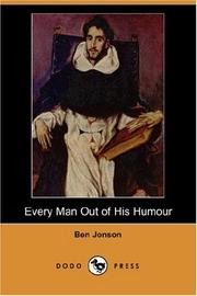 Cover of: Every Man Out of His Humour | Ben Jonson