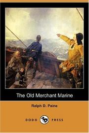 Cover of: The Old Merchant Marine | Ralph Delahaye Paine