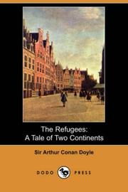 Cover of: The refugees by Sir Arthur Conan Doyle